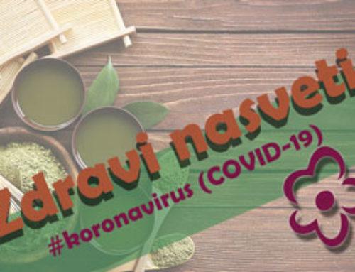 Kako shajati (se spopadati) z zdravjem v obdobju Korona Virusa – COVID-19?!
